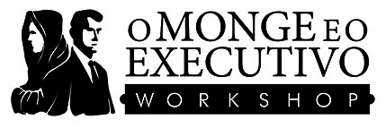 Workshop O Monge e o Executivo